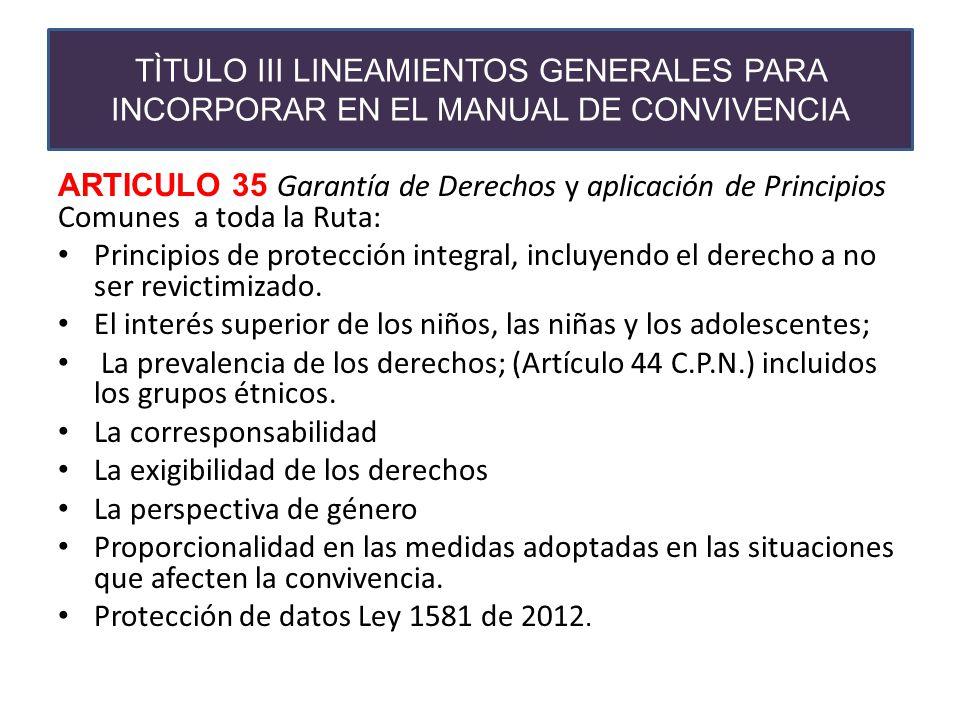 TÌTULO III LINEAMIENTOS GENERALES PARA INCORPORAR EN EL MANUAL DE CONVIVENCIA