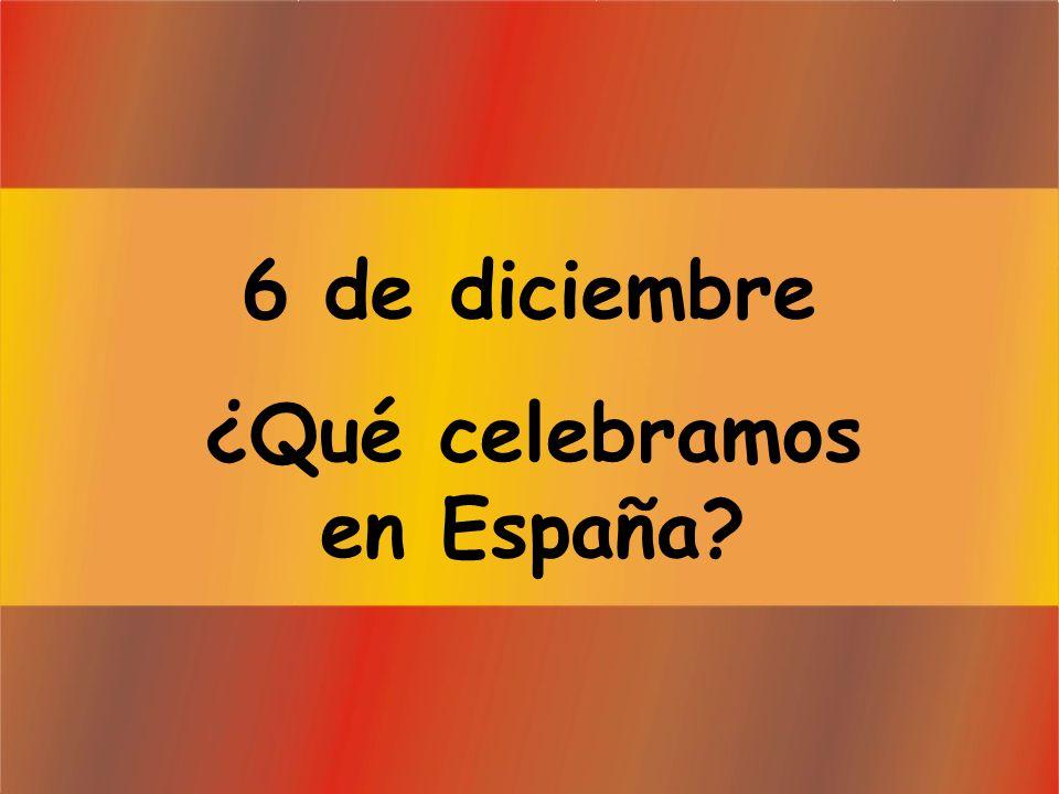 ¿Qué celebramos en España