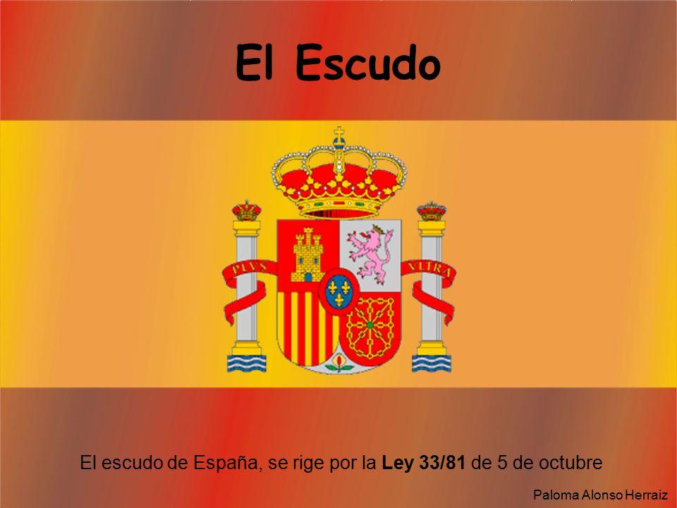 El escudo de España, se rige por la Ley 33/81 de 5 de octubre