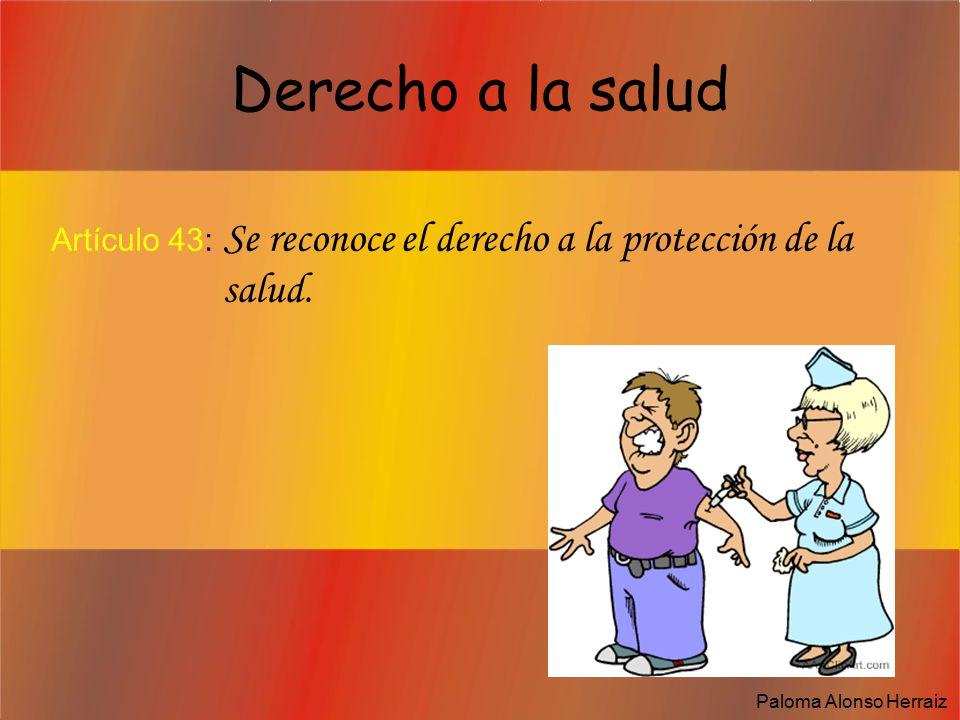Derecho a la salud Artículo 43: Se reconoce el derecho a la protección de la salud.