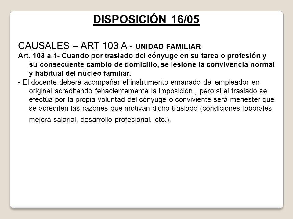 DISPOSICIÓN 16/05 CAUSALES – ART 103 A - UNIDAD FAMILIAR