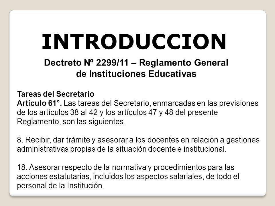 Dectreto Nº 2299/11 – Reglamento General de Instituciones Educativas
