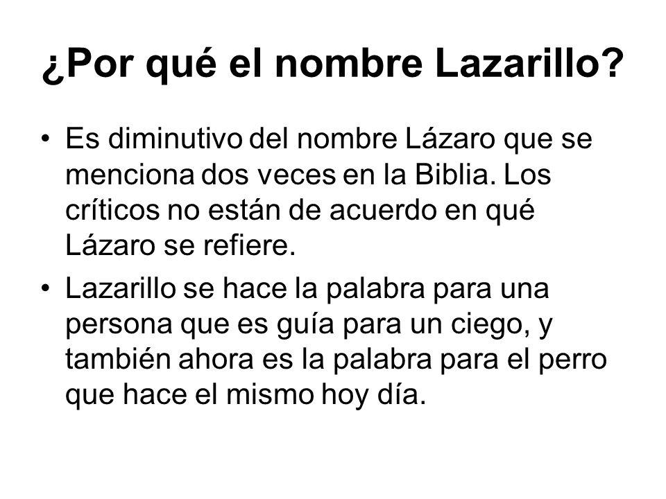 ¿Por qué el nombre Lazarillo