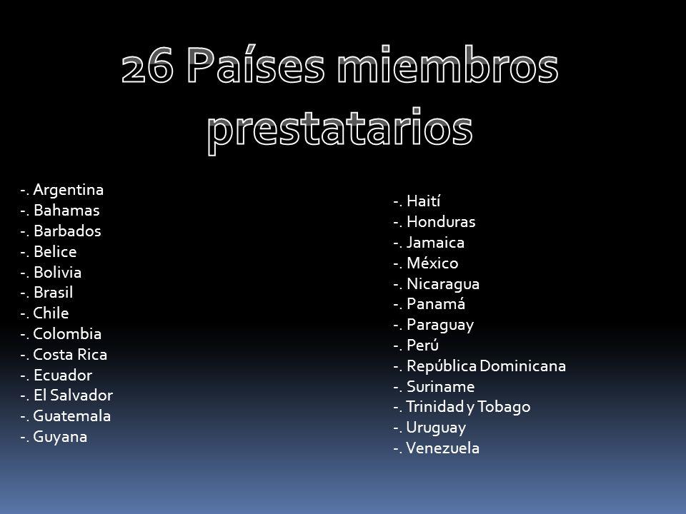 26 Países miembros prestatarios