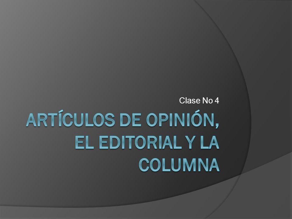 Artículos de opinión, el editorial y la columna