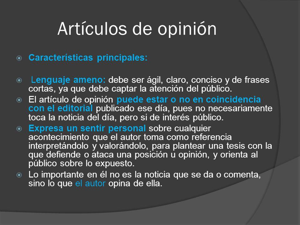 Artículos de opinión Características principales: