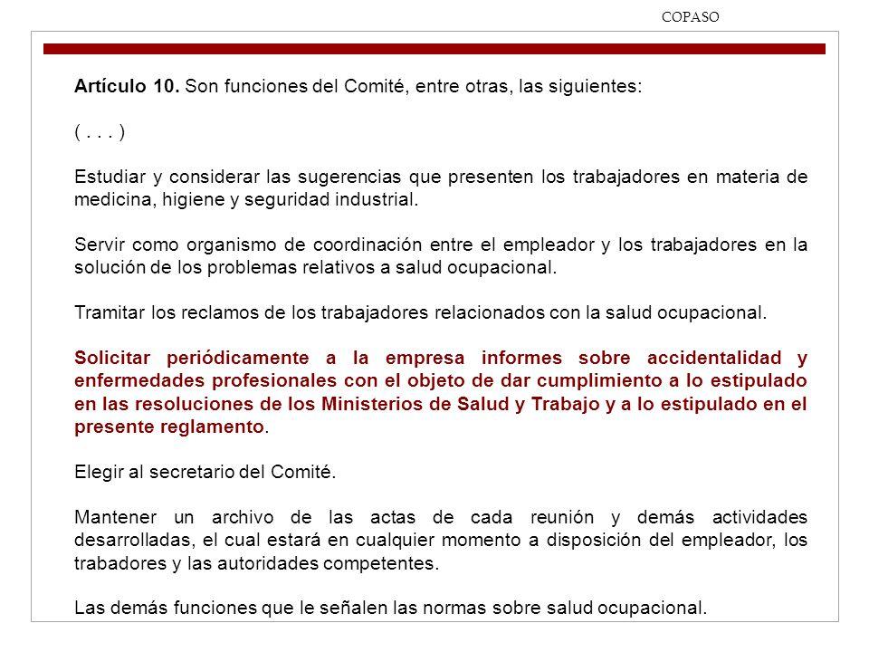 Artículo 10. Son funciones del Comité, entre otras, las siguientes: