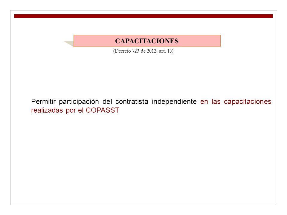 CAPACITACIONES (Decreto 723 de 2012, art.