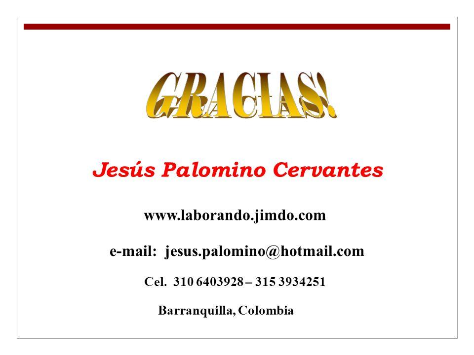 GRACIAS! Jesús Palomino Cervantes www.laborando.jimdo.com