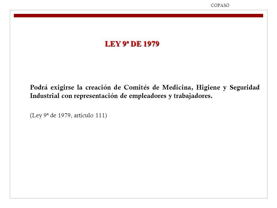 09/04/2017 COPASO. LEY 9ª DE 1979.