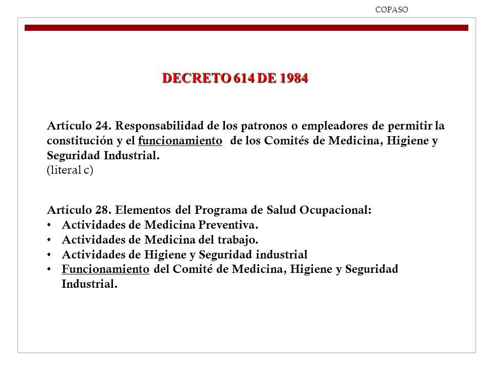 09/04/2017 COPASO. DECRETO 614 DE 1984.