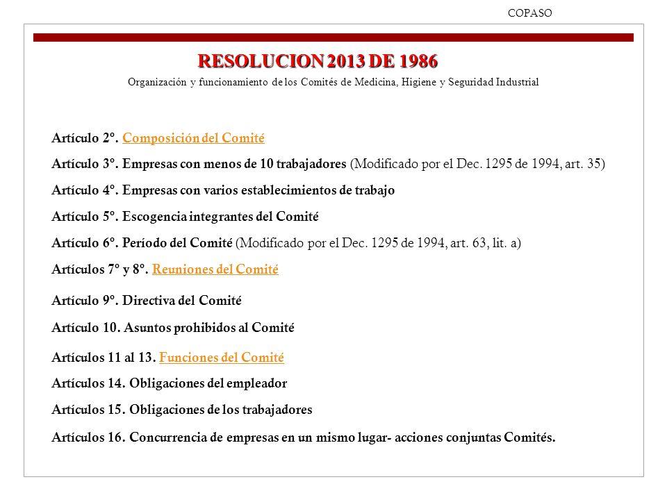 RESOLUCION 2013 DE 1986 Artículo 2º. Composición del Comité
