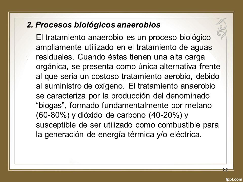 2. Procesos biológicos anaerobios