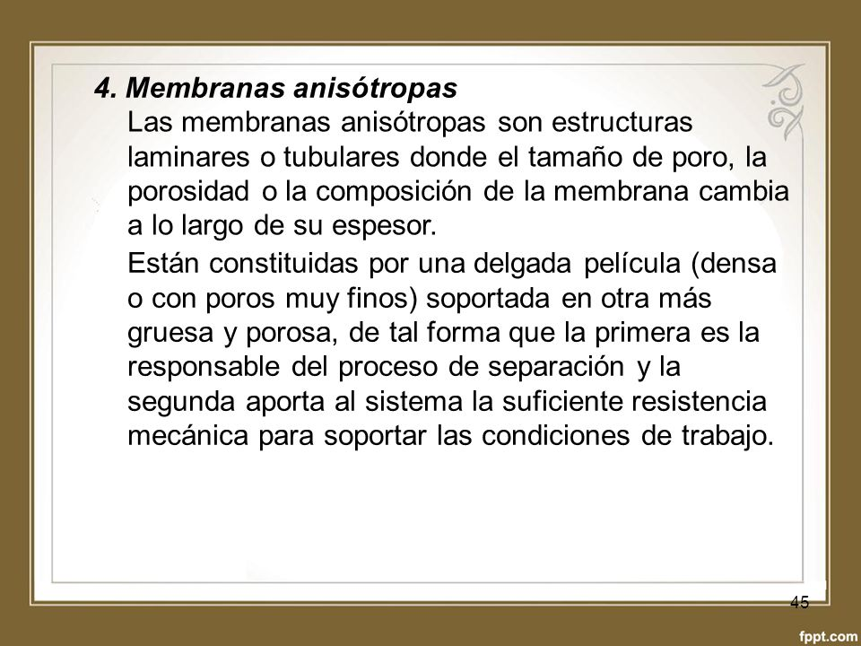 4. Membranas anisótropas