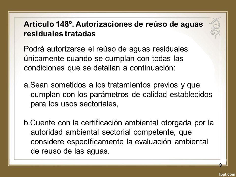 Artículo 148º. Autorizaciones de reúso de aguas residuales tratadas
