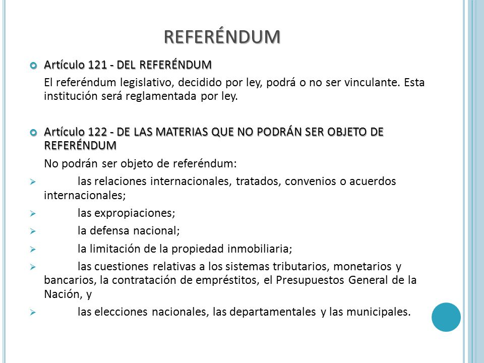 REFERÉNDUM Artículo 121 - DEL REFERÉNDUM
