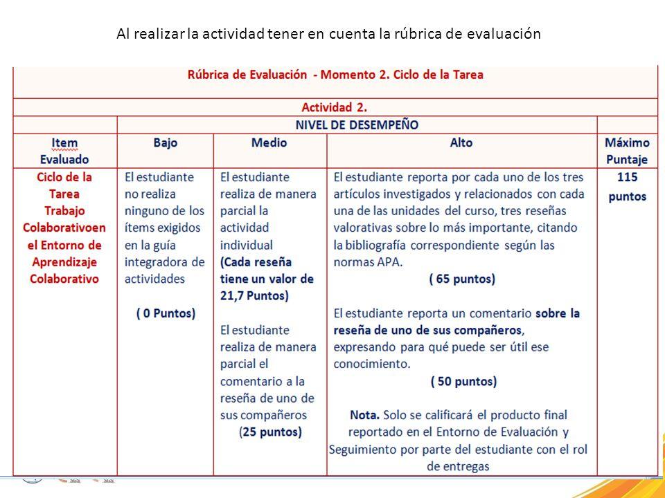 Al realizar la actividad tener en cuenta la rúbrica de evaluación