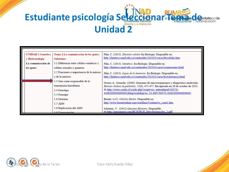 Estudiante psicología Seleccionar Tema de Unidad 2
