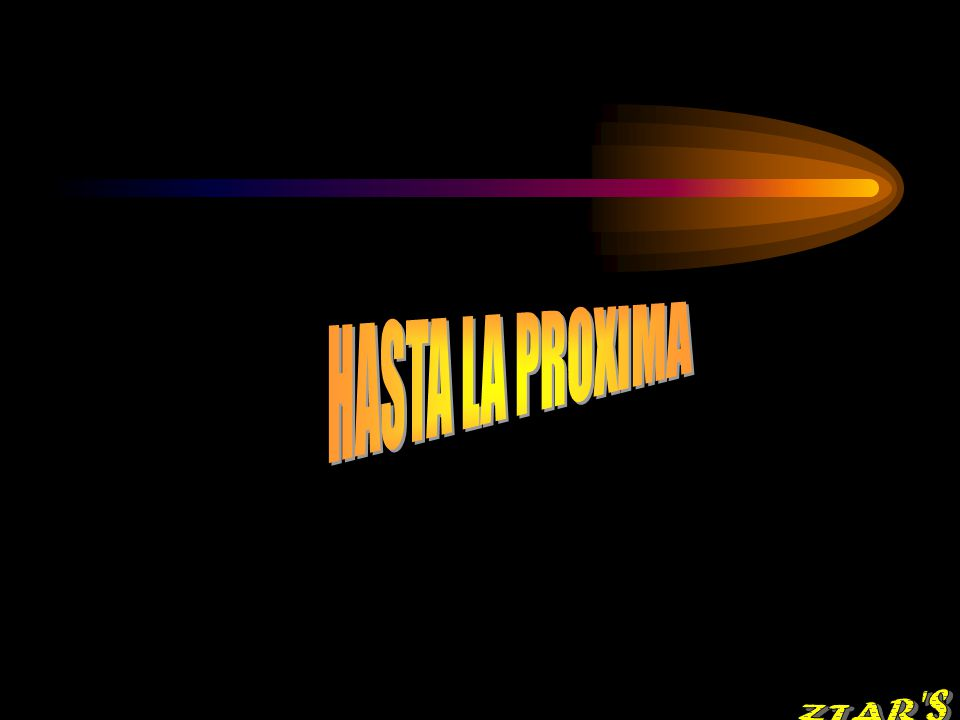HASTA LA PROXIMA ZTAR S