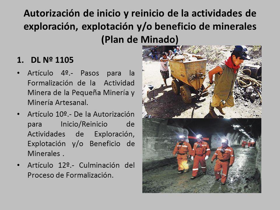 Autorización de inicio y reinicio de la actividades de exploración, explotación y/o beneficio de minerales (Plan de Minado)
