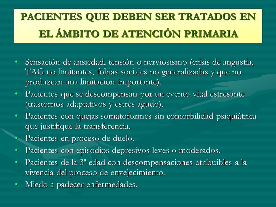 PACIENTES QUE DEBEN SER TRATADOS EN EL ÁMBITO DE ATENCIÓN PRIMARIA