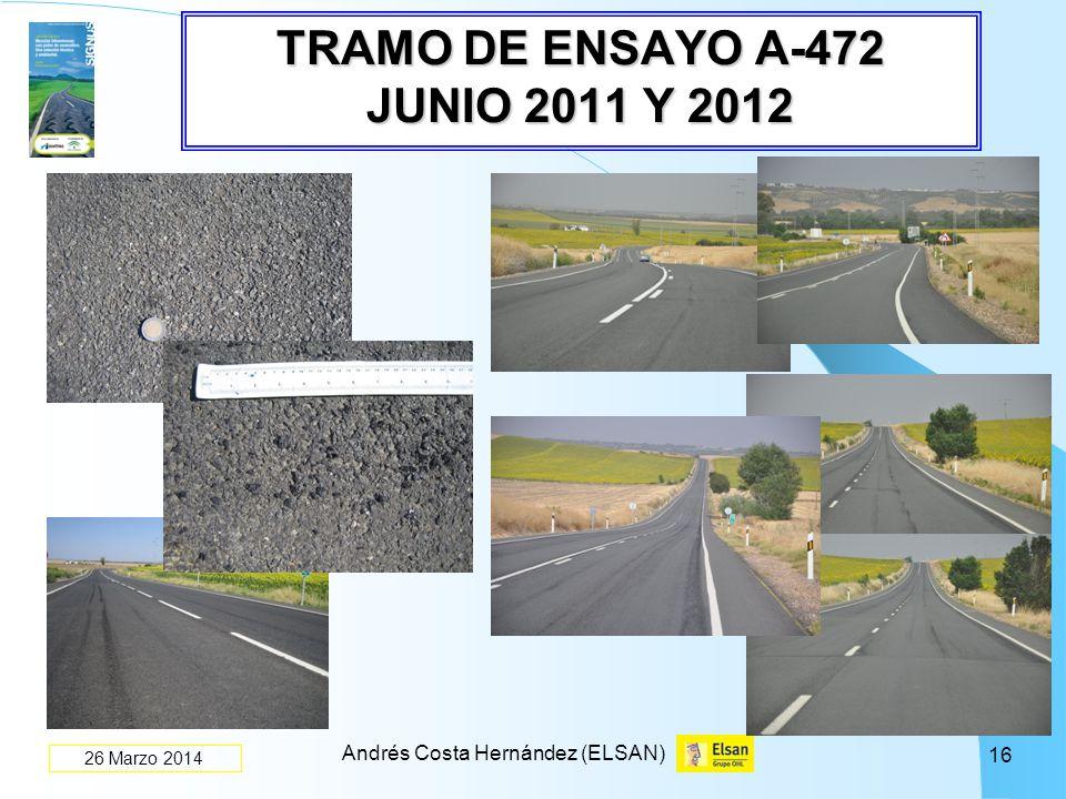 TRAMO DE ENSAYO A-472 JUNIO 2011 Y 2012