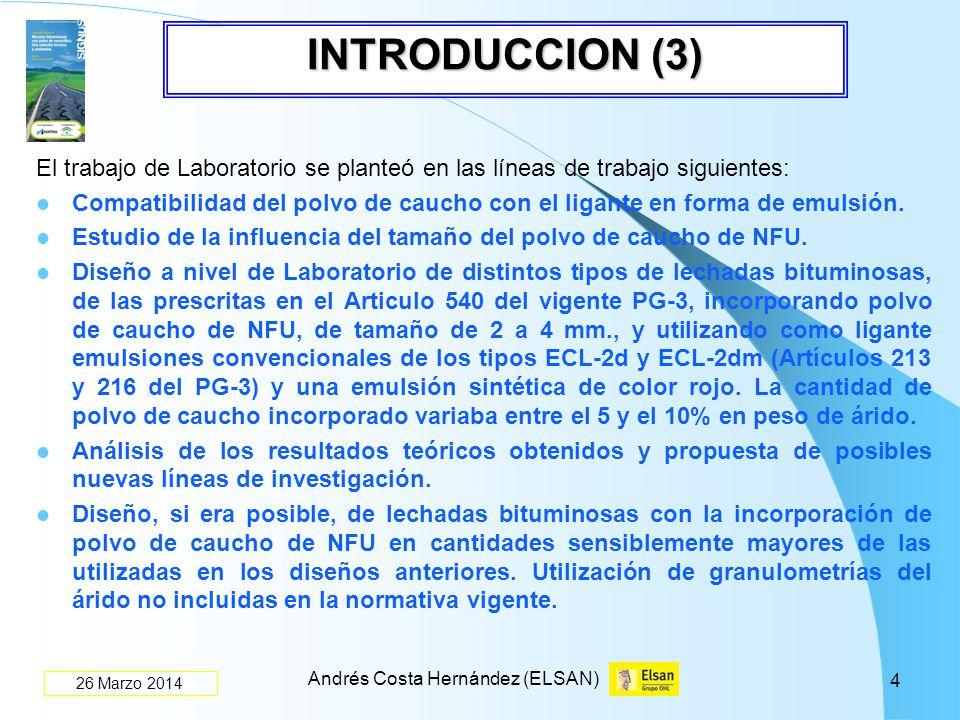 INTRODUCCION (3) El trabajo de Laboratorio se planteó en las líneas de trabajo siguientes: