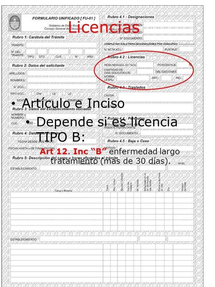 Licencias Artículo e Inciso Depende si es licencia TIPO B: