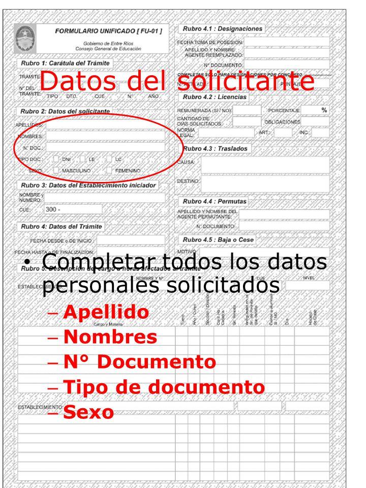 Datos del solicitante Completar todos los datos personales solicitados
