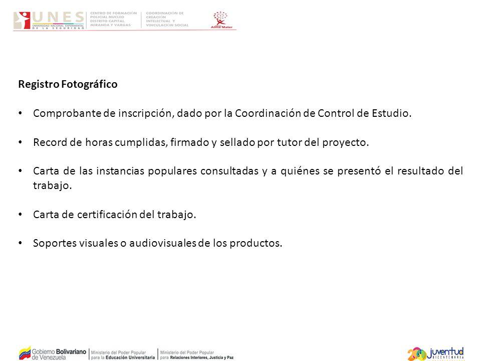 Registro Fotográfico Comprobante de inscripción, dado por la Coordinación de Control de Estudio.