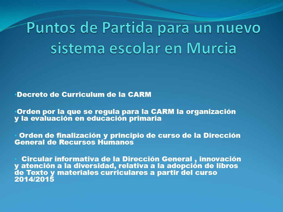 Puntos de Partida para un nuevo sistema escolar en Murcia