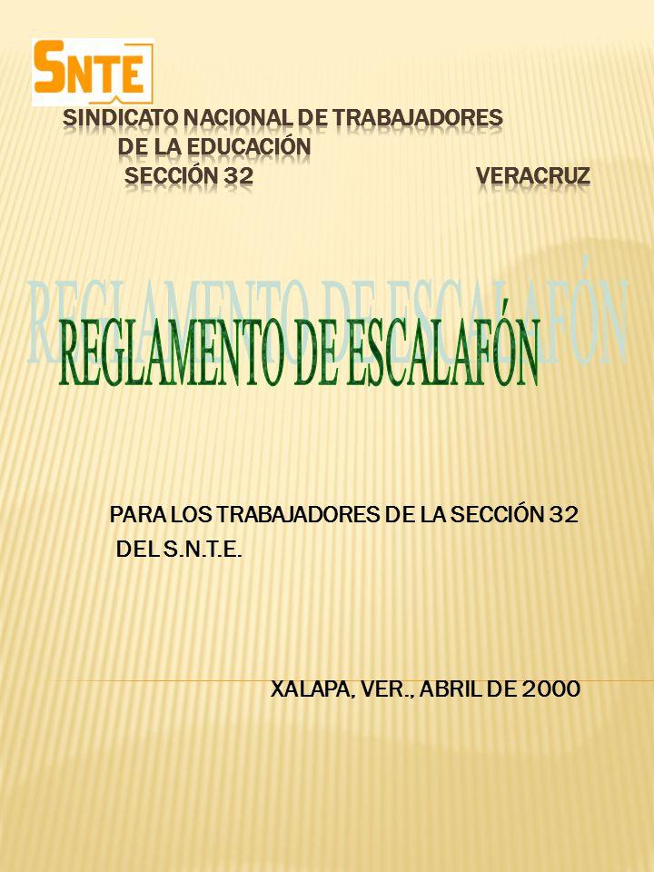 SINDICATO NACIONAL DE TRABAJADORES DE LA EDUCACIÓN SECCIÓN 32 VERACRUZ
