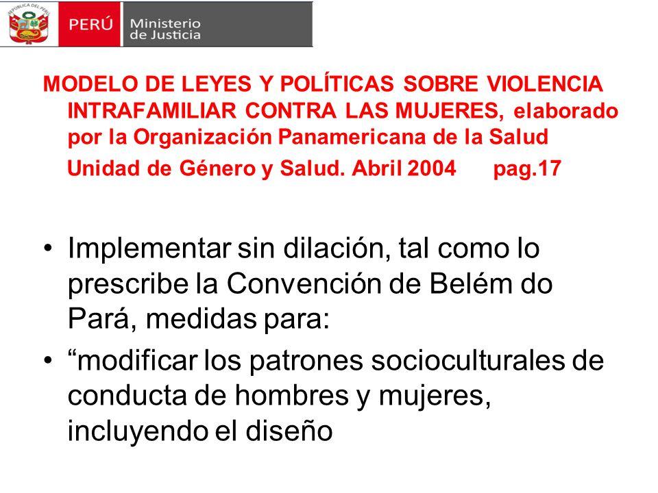 MODELO DE LEYES Y POLÍTICAS SOBRE VIOLENCIA INTRAFAMILIAR CONTRA LAS MUJERES, elaborado por la Organización Panamericana de la Salud