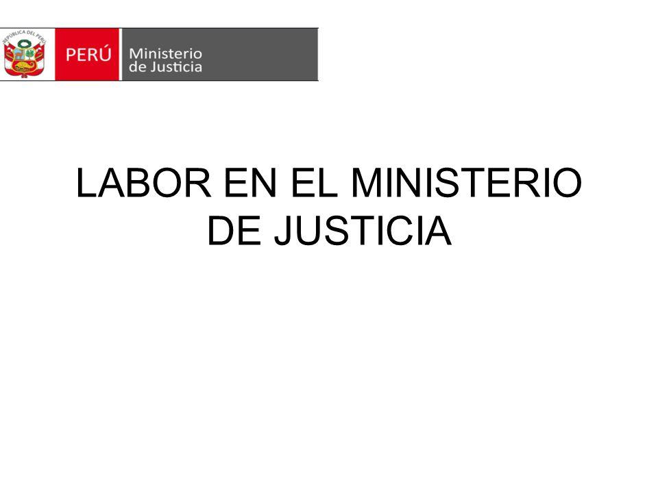 LABOR EN EL MINISTERIO DE JUSTICIA