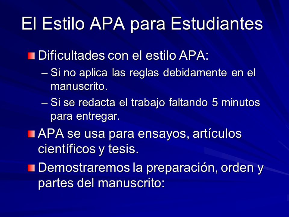 El Estilo APA para Estudiantes