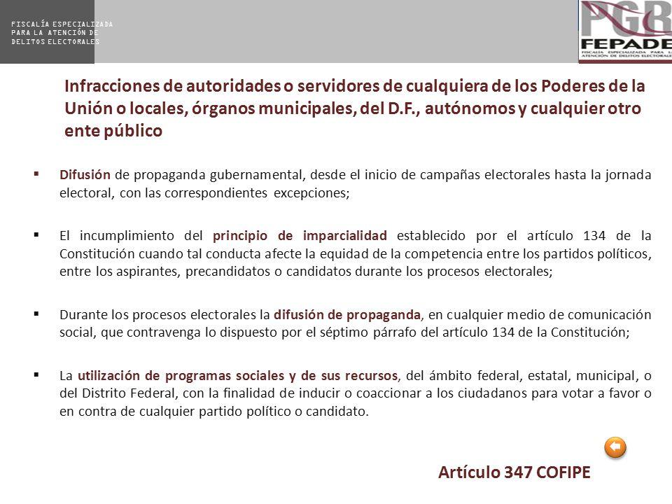 Infracciones de autoridades o servidores de cualquiera de los Poderes de la Unión o locales, órganos municipales, del D.F., autónomos y cualquier otro ente público