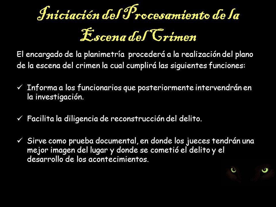 Iniciación del Procesamiento de la Escena del Crimen