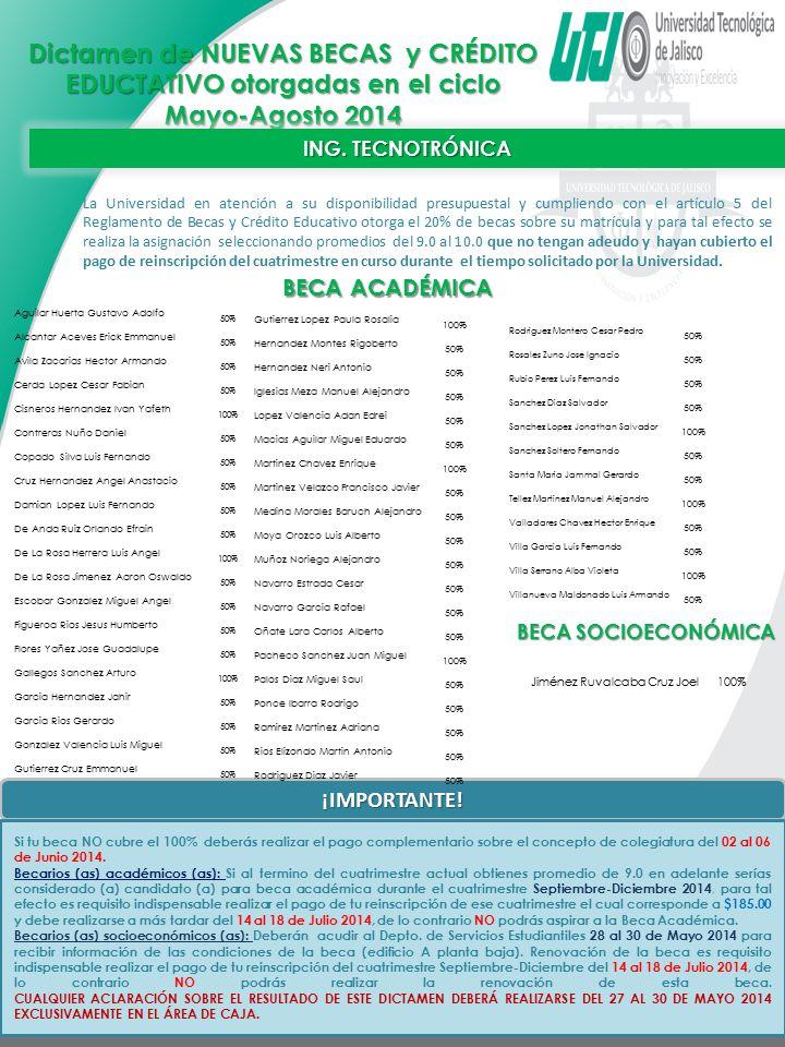 Dictamen de NUEVAS BECAS y CRÉDITO EDUCTATIVO otorgadas en el ciclo Mayo-Agosto 2014
