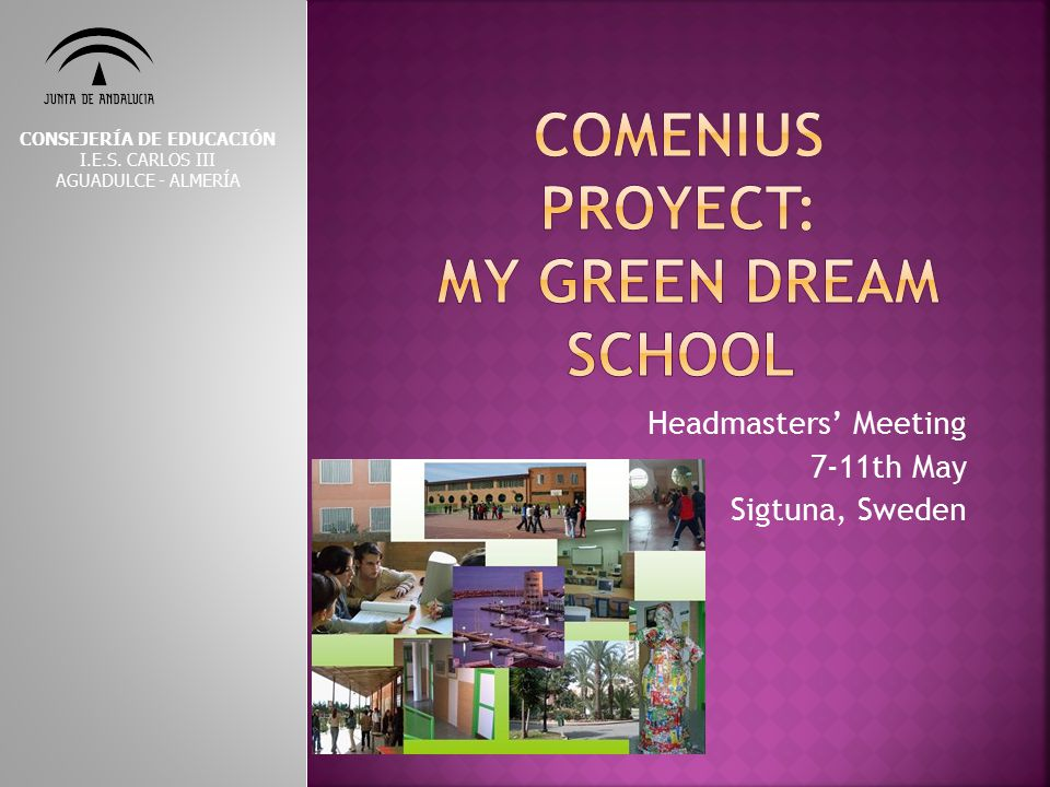 Comenius proyect: MY GREEN DREAM SCHOOL