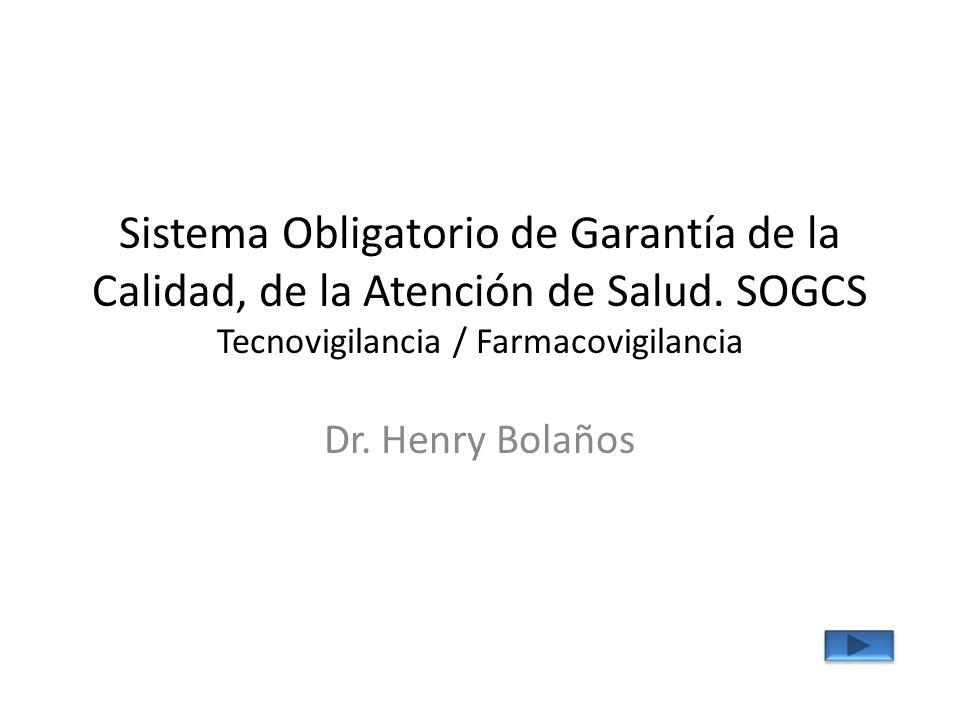 Sistema Obligatorio de Garantía de la Calidad, de la Atención de Salud