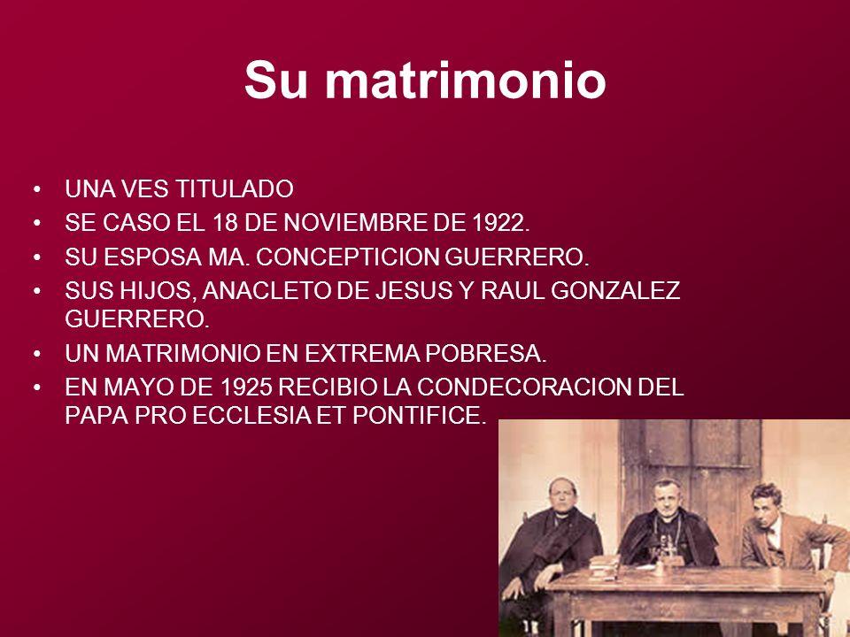 Su matrimonio UNA VES TITULADO SE CASO EL 18 DE NOVIEMBRE DE 1922.