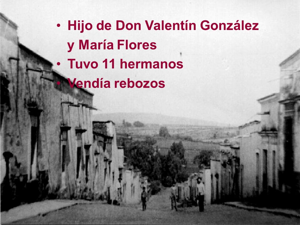 Hijo de Don Valentín González