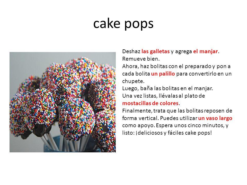 cake pops Deshaz las galletas y agrega el manjar. Remueve bien.