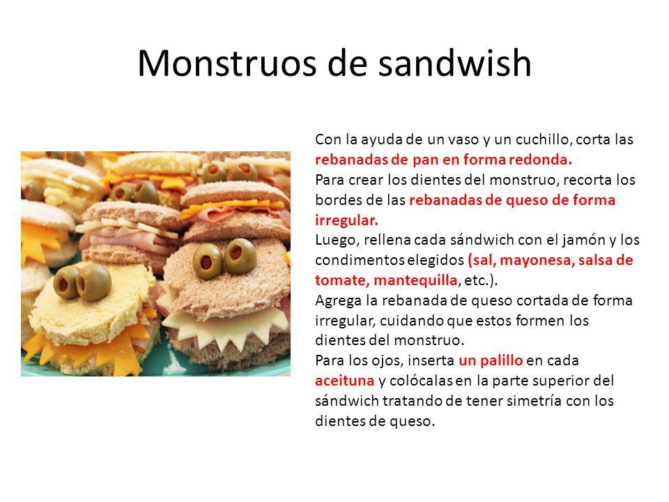 Monstruos de sandwish Con la ayuda de un vaso y un cuchillo, corta las rebanadas de pan en forma redonda.