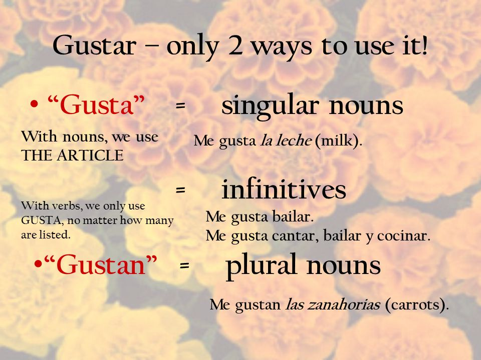 Gustar – only 2 ways to use it!