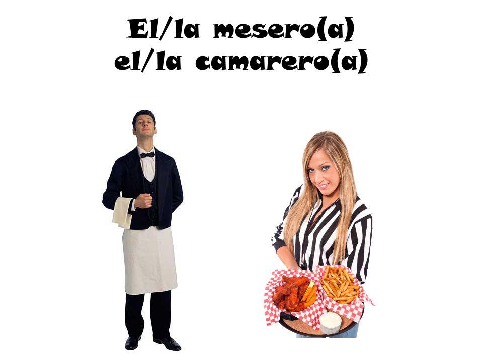 El/la mesero(a) el/la camarero(a)