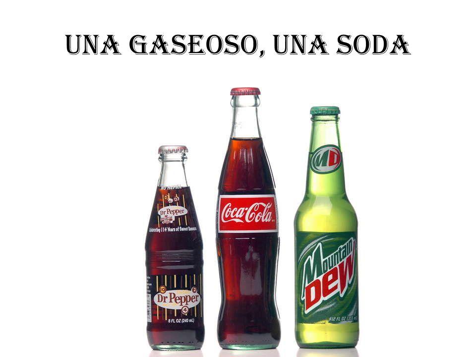 Una gaseoso, una soda