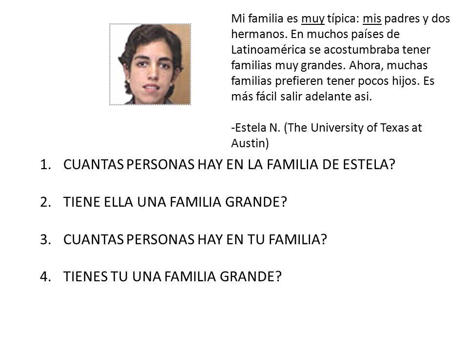 CUANTAS PERSONAS HAY EN LA FAMILIA DE ESTELA