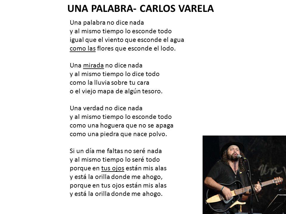 UNA PALABRA- CARLOS VARELA