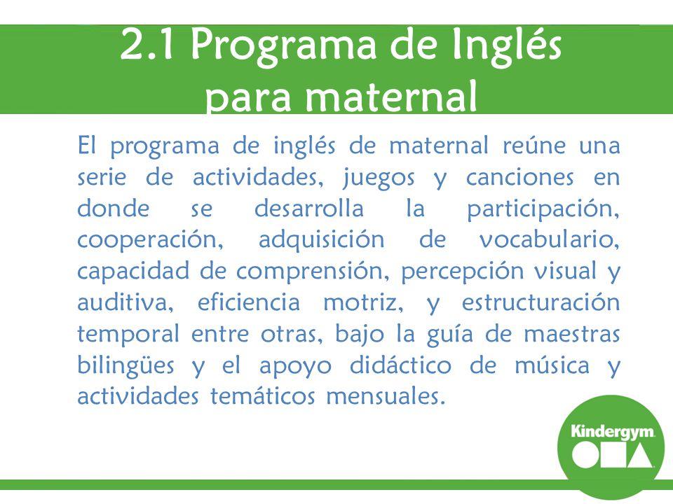 2.1 Programa de Inglés para maternal